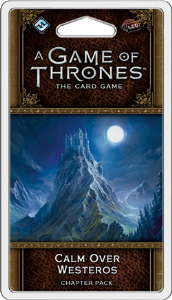 A Game of Thrones : The Card Game (Second Edition) – Calm Over Westeros